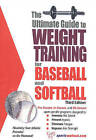 Ultimate Guide to Weight Training for Baseball and Softball by Robert G. Price (Paperback, 2004)