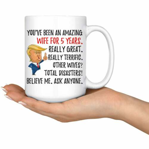 Funny Amazing Wife For 5 Years Coffee Mug Fifth Anniversary Wife Trump Gifts