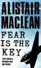 Fear Is the Key by Alistair MacLean (2004, Paperback)