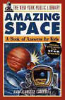 The Amazing Space: A Book of Answers for Kids by Ann-Jeanette Campbell, The New York Public Library (Paperback, 1997)