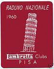 LAMBRETTA ( Vespa ) Scooter Raduno Nazional Pisa 1960 Sticker GP TV LI SX GT 200