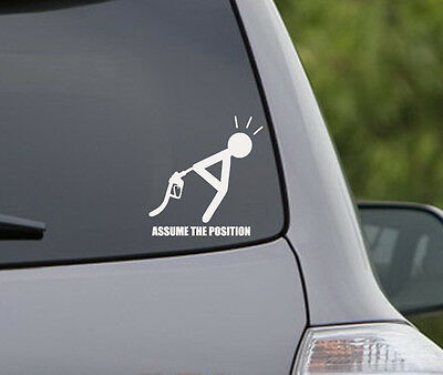Assume the position funny Decal Sticker gas price joke debt oil company bad