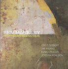 Second Introduction * by Ben Markley (CD, Feb-2009, OA2 Records)
