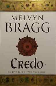 Credo-by-Melvyn-Bragg-First-Edition-excellent-used-condition-hardback-dust-cover