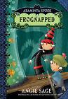 Araminta Spook: Frognapped by Angie Sage (Hardback, 2007)