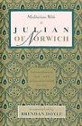 Meditations with Julian of Norwich by Brendan Doyle (Paperback, 1987)