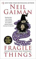 Fragile Things : Short Fictions and Wonders by Neil Gaiman (2010, Paperback)