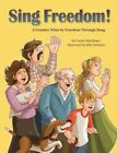 Sing Freedom: A Country Wins Its Freedom Through Song by Vanita Oelschlager (Hardback, 2015)