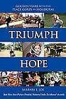 Triumph and Hope : Golden Years with the Peace Corps in Honduras by Barbara Joe (2008, Paperback)