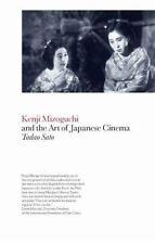 Kenji Mizoguchi and the Art of Japanese Cinema, Sato, Tadao