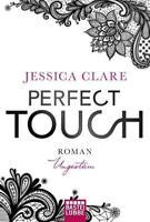 Perfect Touch - Ungestüm von Jessica Clare (2016, Taschenbuch)