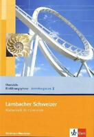 Lambacher Schweizer Vertiefungskurs für die...