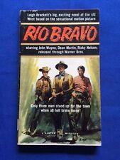 RIO BRAVO - 1ST. ED. MOVIE TIE-IN BY LEIGH BRACKETT - HOWARD HAWKS' FILM