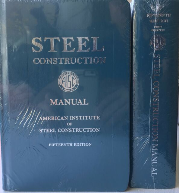 steel construction manual 15th ed by american institute of steel rh ebay com steel construction manual 15th edition pdf download aisc steel construction manual 15th edition