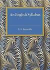 An English Syllabus by E. E. Reynolds (Paperback, 2016)