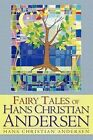 Fairy Tales of Hans Christian Andersen by Hans Christian Andersen (Paperback, 2011)