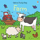 Touchy-Feely Farm by Fiona Watt (Board book, 2007)