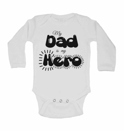 My Dad is my Hero New Funny Personalised Long Sleeve Baby Vest