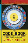 The Code Book: The Secret History of Codes and Code-breaking by Simon Singh (Paperback, 2000)