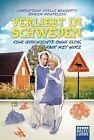 Verliebt in Schweden von Christiane Stella Bongertz und Joakim Montelius (2013, Taschenbuch)
