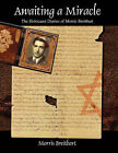 Awaiting a Miracle by Morris Breitbart (Paperback / softback, 2007)