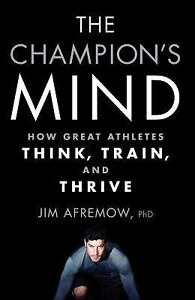 The-Champion-039-s-Mind-How-Great-Athletes-Think-Train-and-Thrive-Paperback-or-S