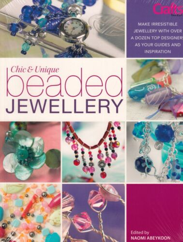 1 of 1 - Chic and Unique Beaded Jewellery by N Abeykoon BRAND NEW BOOK (Paperback 2007)