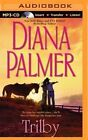Trilby by Diana Palmer (CD-Audio, 2014)