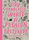 My Wonderful World of Fashion Postcard Book by Nina Chakrabarti (Postcard book or pack, 2011)