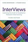 InterViews: Learning the Craft of Qualitative Research Interviewing by Steinar Kvale, Svend Brinkmann (Paperback, 2014)