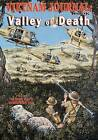 Vietnam Journal Book Seven: Valley of Death by Don Lomax (Paperback / softback, 2011)