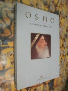 OSHO LA CANZONE DELLA VITA MONDADORI 1849° OSCAR VARIA 2003 1& ESOTERISMO WHT3