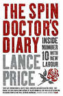 Spin Doctor's Diary by Lance Price (Paperback, 2005)