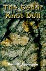 The Cedar Knot Doll by Applegate Beth M. Authorhouse Hardcover