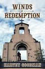 Winds of Redemption by Harvey Franklin Goodman (Paperback / softback, 2012)