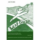 Leap Over Walls 9780595358618 by Lee Waire Book