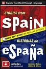 Stories from Spain/Historias de Espana by William N. Stivers, Genevieve Barlow (Paperback, 2010)