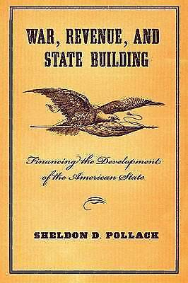 War, Revenue, and State Building, Pollack, Sheldon D., New Book