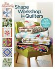 Fat Quarterly Shape Workshop for Quilters: 60 Blocks + a Dozen Quilts and Projects! by Katy Jones, Tacha Bruecher, Brioni Greenberg, John Q. Adams (Paperback, 2012)