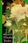 Palladian by Elizabeth Taylor (Paperback, 1985)