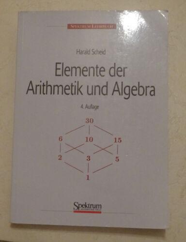 1 von 1 - Elemente der Arithmetik und Algebra von Harald Scheid