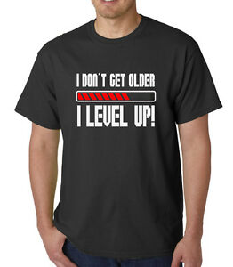 Men-039-s-I-Don-039-t-Get-Older-I-Level-Up-T-shirt-Funny-Gamer-Video-Games-Birthday-Tee