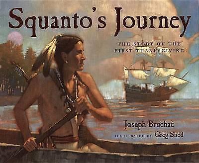 Squanto's Journey by Joseph Bruchac (Paperback, 2000)