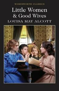 Little-Women-amp-Good-Wives-by-Louisa-May-Alcott-9781840227536-Brand-New