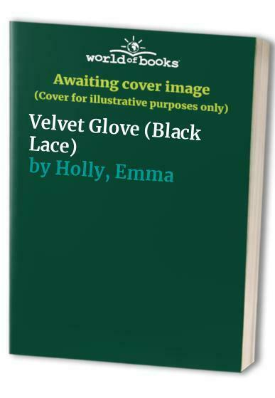 Velvet Glove (Black Lace) by Holly, Emma Paperback Book The Fast Free Shipping