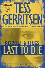 Rizzoli and Isles: Last to Die Bk. 10 by Tess Gerritsen (2012 Hardcover) NEW