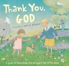 Thank You, God!: A Year of Blessings and Prayers for Little Ones by Little Simon Inspirations (Mixed media product, 2009)