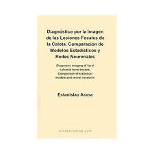 Diagnostico por la Imagen de las Lesiones Focales de la Calota : Comparacion...
