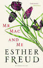 Mr Mac and Me by Esther Freud (Hardback, 2014)
