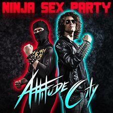 Ninja Sex Party, Ninja Brian, Danny Sexbang - Attitude City [New CD]